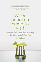 When anorexia came to visit: Families talk about how an eating disorder invaded their lives