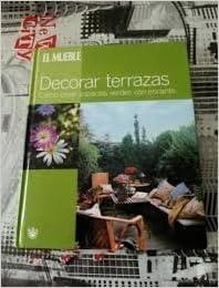 Decorar Terrazas El Mueble Spanish Edition Oscar
