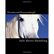 Safe Horse Handling: Volume 10 (Brown Pony Series) by Rebecca Cook (2015-09-11)