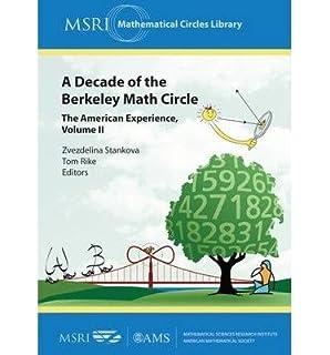 Amazon com: A Decade of the Berkeley Math Circle: The