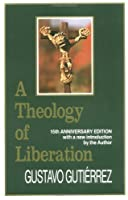 A Theology of Liberation: History, Politics, and Salvation (15th Anniversary Edition with New Introduction by Author) (English and Spanish Edition)