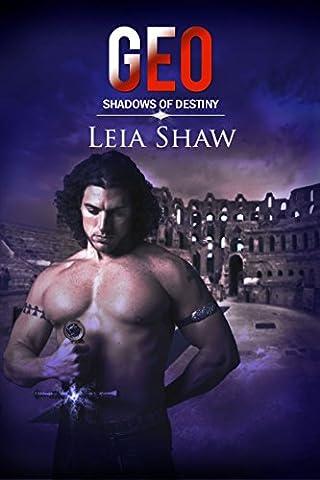 Geo (Shadows of Destiny Book 4) (Geo Press)
