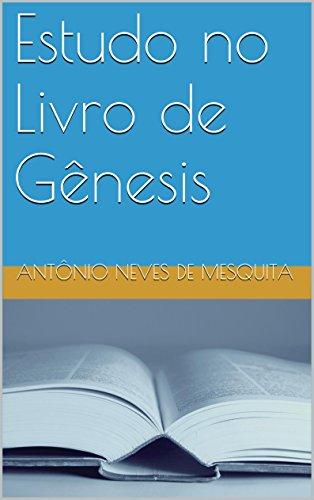 Estudo no Livro de Gênesis (Estudos Bíblicos 1)
