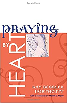 Book Praying by Heart: Prayers for Personal Devotion and Public Worship