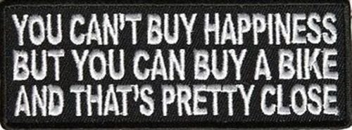 YOU CAN'T BUY HAPPINESS FUN Motorcycle Embroidered Biker Vest Patch! PAT-2985 heygidday