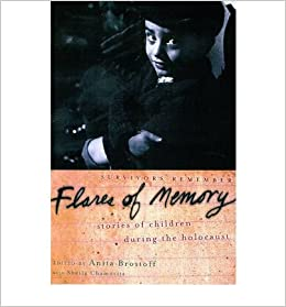 Book [(Flares of Memory: Stories of Childhood During the Holocaust )] [Author: Sheila Chamovitz] [Nov-2002]