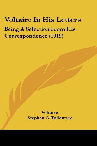 Voltaire In His Letters: Being A Selection From His Correspondence (1919)