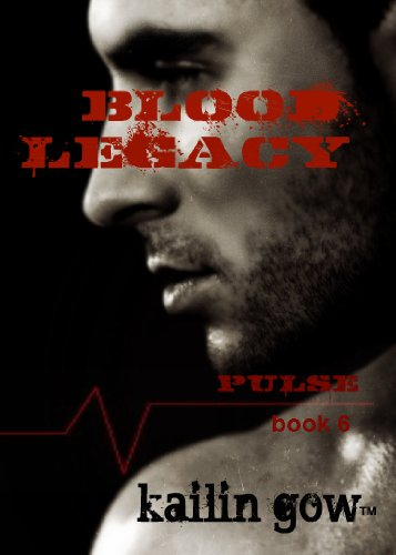 Blood Legacy (Pulse, #6)