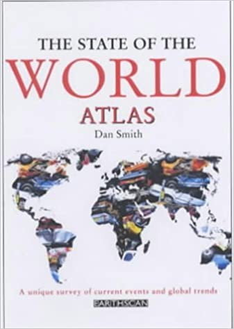 The State of the World Atlas: A Unique Survey of Current Events and Global Trends (2003-08-03)