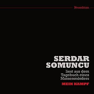 Serdar Somuncu liest aus dem Tagebuch eines Massenmörders Hörspiel