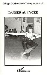Danser au lycee