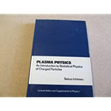 Plasma Physics: An Introduction to Statistical Physics of Charged Particles
