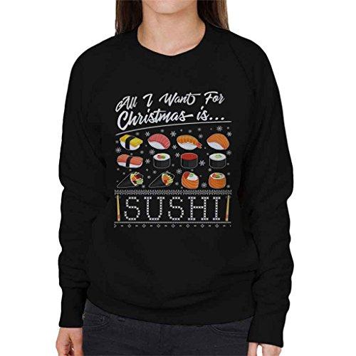 Noël Que Sushi C'est Coto7 Veux Tout Pour shirt Sweat Ce Femmes Noir Je 0vwRp1vqF