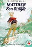 Matthew and the Sea Singer (Red Storybooks)