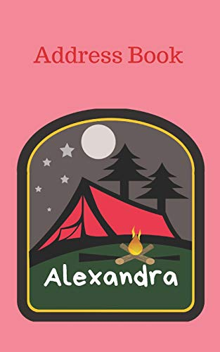 Alexandra: Personalized Address Book for Girls who Love Camping and Summer Camp (Organized Contact Information)