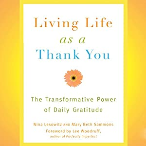Living Life as a Thank You Audiobook