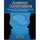 Academic Conversations: Classroom Talk that Fosters Critical Thinking and Content Understandings