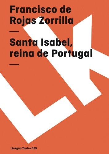 santa-isabel-reina-de-portugal-teatro-spanish-edition