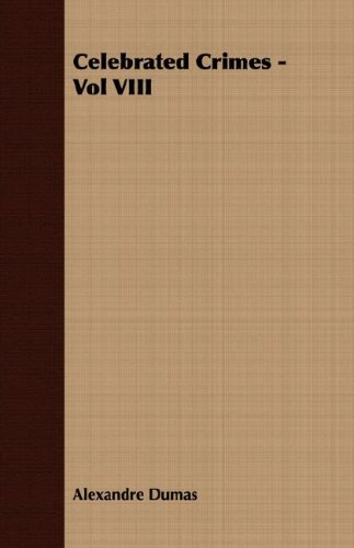 Download Celebrated Crimes - Vol VIII ebook