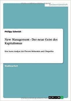 New Management - Der neue Geist des Kapitalismus by Philipp Schmidt (2007-12-14)