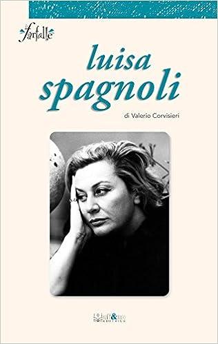 Luisa Spagnoli  Amazon.it  Valerio Corvisieri  Libri 0ebfacb4427