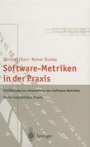 software-metriken-in-der-praxis-einfhrung-und-anwendung-von-software-metriken-in-der-industriellen-praxis