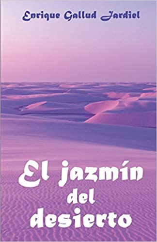 f910b5dbdd Buy El Jazmín del Desierto Book Online at Low Prices in India