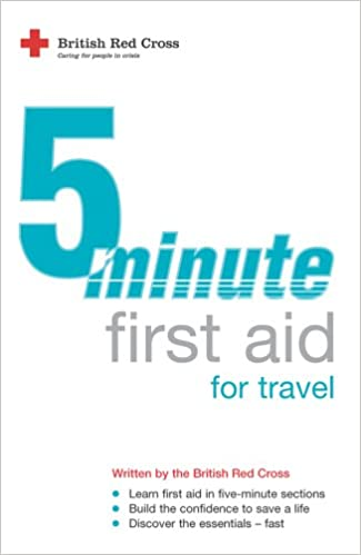 Five-Minute First Aid for Travel (FMFA)