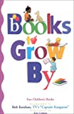 Books to Grow By, Robert Keeshan, 0925190837