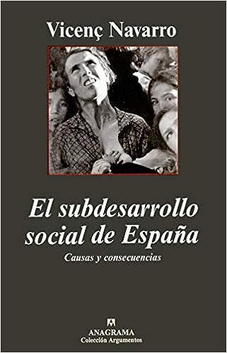 El subdesarrollo social de España. Causas y consecuencias ...
