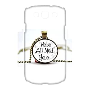 Custom We are all mad here Case for Samsung Galaxy S3 I9300 with The pocket watch yxuan_4220064 at xuanz