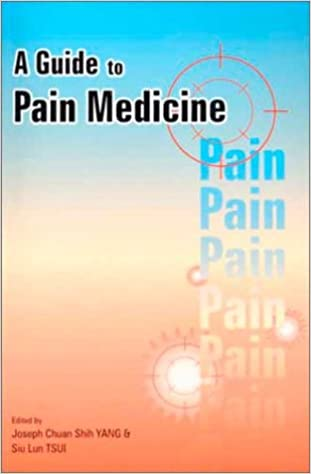 Download A Guide to Pain Medicine PDF, azw (Kindle), ePub