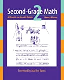 Second-Grade Math: A Month-to-Month Guide by Nancy Litton (Sep 22 2003)