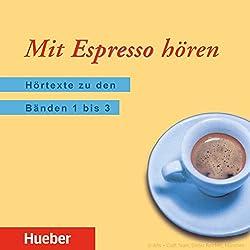 Mit Espresso hören