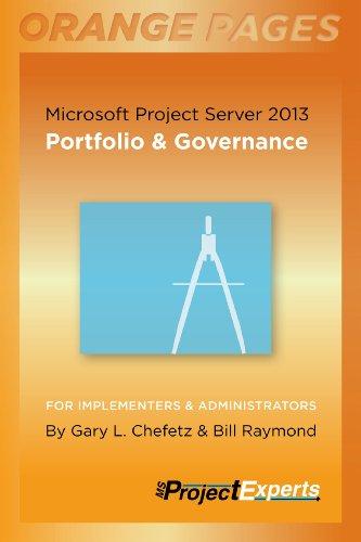 Microsoft Work Server 2013: Portfolio & Governance (Orange Pages)