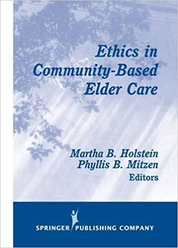 Ethics in Community-based Elder Care (Springer Series on Ethics, Law, and Aging)