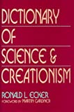 Dictionary of Science and Creationism, Ronald L. Ecker, 0879755490
