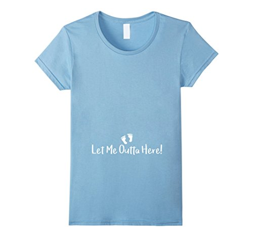 Womens Let Me Outta Here! Mom Baby Foot T Shirt XL Baby Blue