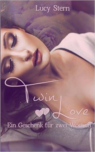 Twin Love 01: Ein Geschenk für zwei Wochen: Volume 1 (Twin Reihe)
