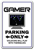 GAMER Sign games game video parking gaming internet computer play| Indoor/Outdoor | 12″ Tall Review
