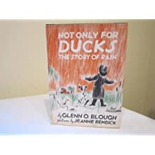 Not only for ducks: The story of rain