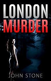 London Murder (Detective Logan Mysteries #3)
