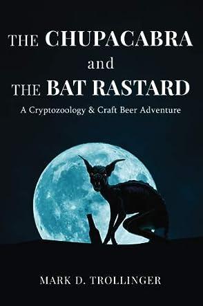 The Chupacabra & the Bat Rastard