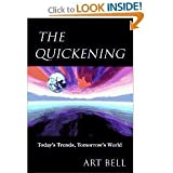 Quickening: Today's Trends, Tomorrow's  World