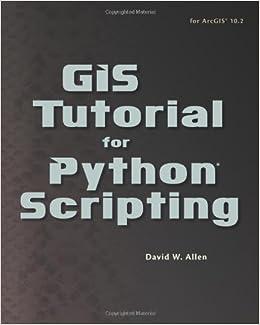 Book GIS Tutorial for Python Scripting