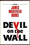 Devil on the Wall, James W. Burke, 0918865093