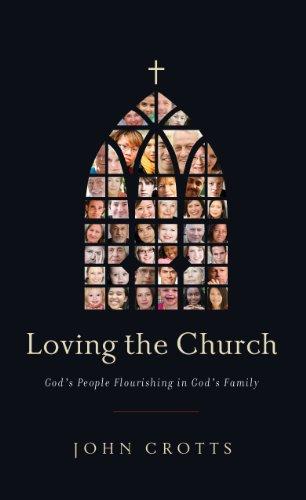 Loving the Church: God's People Flourishing in God's Family