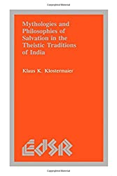 Amazon klaus k klostermaier books biography blog mythologies and philosophies of salvation in the theistic traditions of india editions sr fandeluxe Image collections