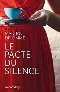Le pacte du silence par Delomme