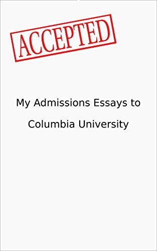 Columbia admission essays